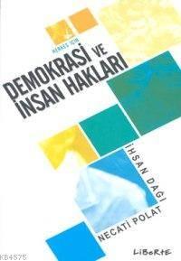 Demokrasi ve Insan Haklari -herkes Için-