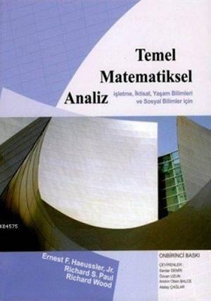 Temel Matematiksel Analiz; İşletme, İktisat, Yaşam Bilimleri Ve Sosyal Bilimler İçin