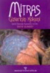 Mitras Gizlerin Kökeni