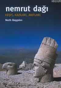 Nemrut Dağı Keşfi Kazıları Anıtları