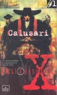 X FILES 1: Calusari
