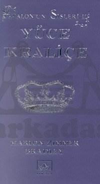 Yüce Kraliçe: Avalon'un Sisleri - 2