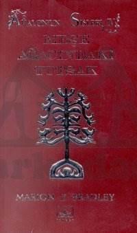 Meşe Ağacındaki Tutsak: Avalon'un Sisleri - 4