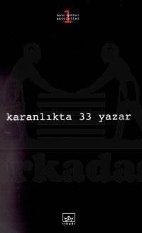 Karanlıkta 33 Yazar - 1