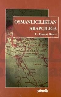 Osmanliciliktan Arapçiliğa