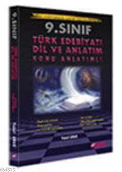 9. Sınıf Türk Edebiyatı Dil ve Anlatım