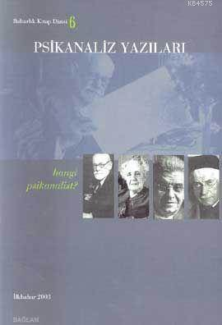 Psikanaliz Yazıları 6; Hangi Psikanalist?