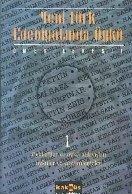 Yeni Türk Edebiyatında Öykü - 1