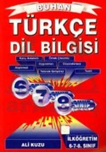 Türkçe Dilbilgisi 6 - 7 - 8