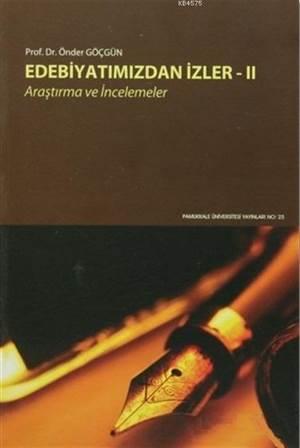 Edebiyatımızdan İzler 2; Araştırma Ve İncelemeler