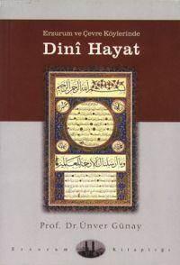 Erzurum ve Çevre Köylerinde Dini Hayat