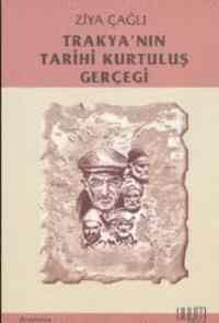 Trakya'nın Tarihi Kurtuluş Gercegi