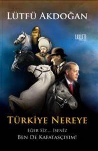 Türkiye Nereye