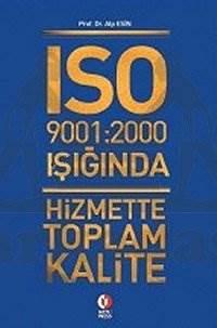 ISO 9001-2000 Işığında Hizm.T. Klt.
