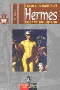 Hermes; Tanrıların Habercisi