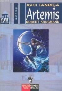 Artemis; Avcı Tanrıça