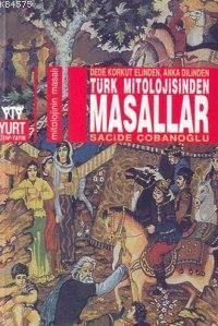 Türk Mitolojisinden Masallar