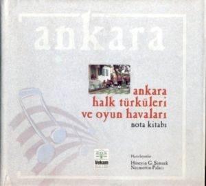 Ankara Halk Türküleri ve Oyun Havaları Nota Kitabı