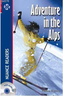 Adventure in the Alps; + CD  Nuance Readers Level-1
