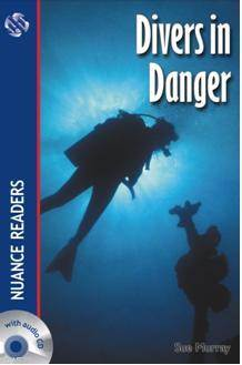 Divers in Danger; Nuance Readers Level1