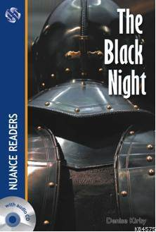 The Black Night; Nuance Readers Level2