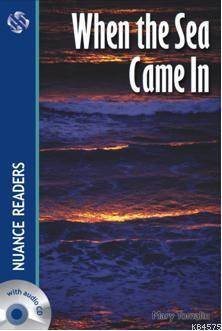 When the Sea Came In; Nuance Readers Level5