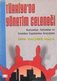 Türkiye'de Yönetim Geleneği