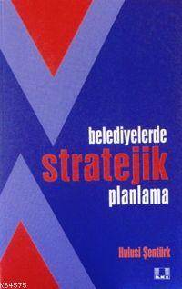 Belediyelerde Stratejik Planlama