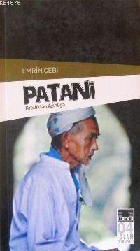 Patani ;Krallıktan Azınlığa