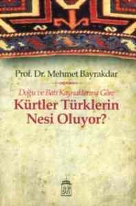 Kürtler Türklerin Nesi Oluyor