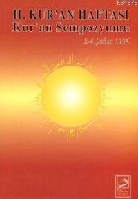 2. Kur'an Haftası Kur'an Sempozyumu