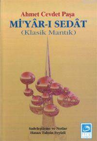 Miyar-I Sedat; Klasik Mantık