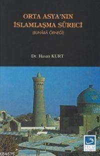 Orta Asya'nın İslamlaşma Süreci