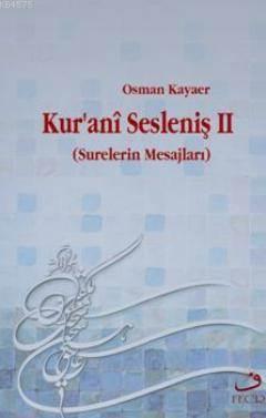 Kuranî Sesleniş II