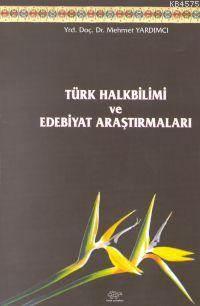Türk Halk Bilimi ve Edebiyat Araştırmaları