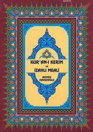 Kur'an-ı Kerim ve İzahlı Meali Ahmed Davudoğlu - Rahle Boy
