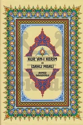 Kur'an-ı Kerim ve İzahlı Meali Ahmed Davudoğlu - Berkenar Boy