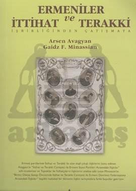 Ermeniler ve İttihat ve Terakki İşbirliğinden Çatışmaya