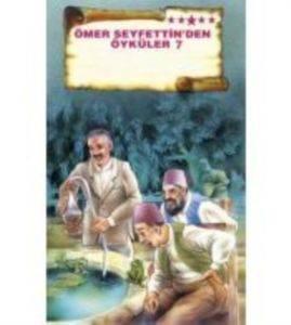 Ömer Seyfettinden Öyküler 7