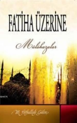 Fatiha Üzerine Mülahazalar
