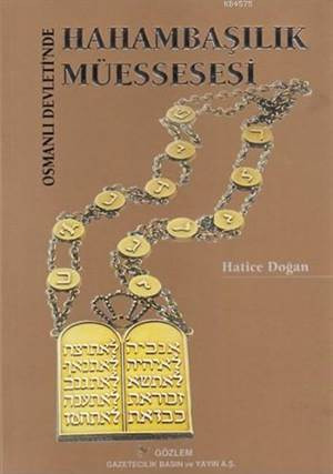 Osmanlı Devletinde Hahambaşılık Müessesesi