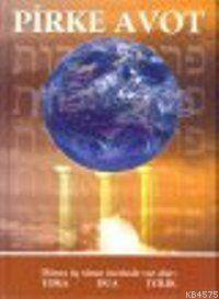 Pirke Avot; Bilgelerimizin Öğretileri