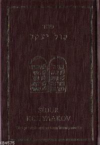 Sidur Kol Yaakov (Türkçe Tercümesi İle)