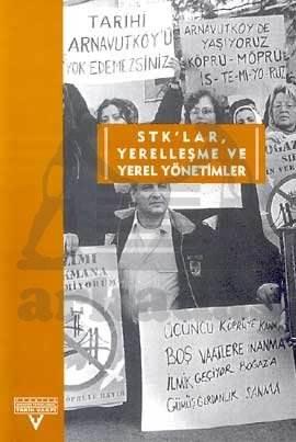 Sivil Toplum Kuruluşlari, Yerelleşme Ve Yerel Yönetimler