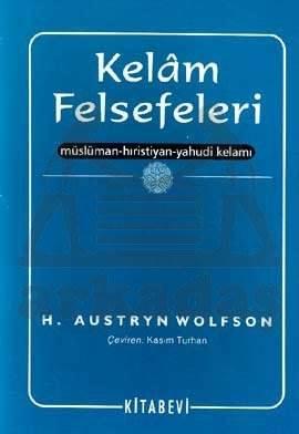 Kelam Felsefeleri Müslüman-Hıristiyan-Yahudi Kelamı