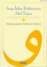 Arap İslam Kültürünün Akil Yapisi