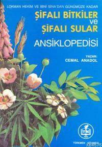 Şifalı Bitkiler ve Şifalı Sular Ansiklopedisi
