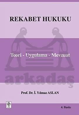 Rekabet Hukuku 4.Baski