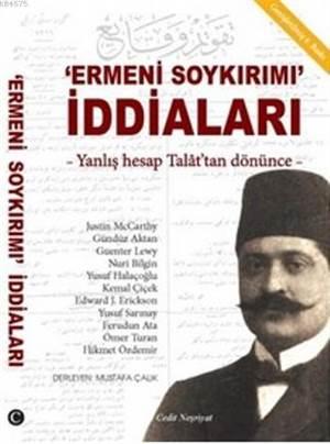 Ermeni Soykırımı İddiaları; Yanlış Hesap Talat'tan Dönünce