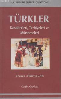 Türkler; Karakterleri, Terbiyeleri ve Müesseseleri